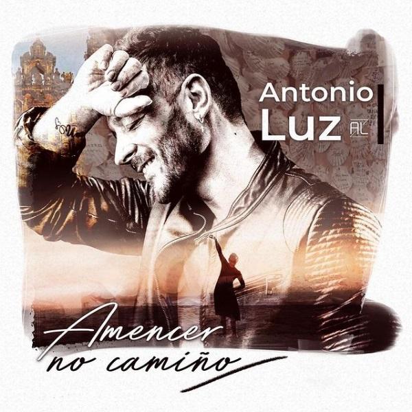 Amencer no Camiño con Antonio Luz