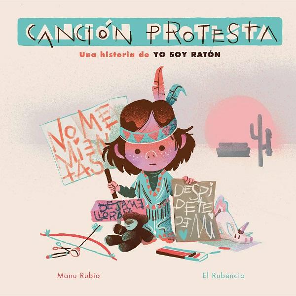Manu Rubio nos presenta Canción Protesta